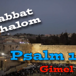 Psalm 119 - The Hebrew Letter Gimel: Shabbat Day Encouragement