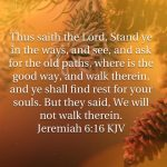 Ask For The Old Paths, Where is The Good Way